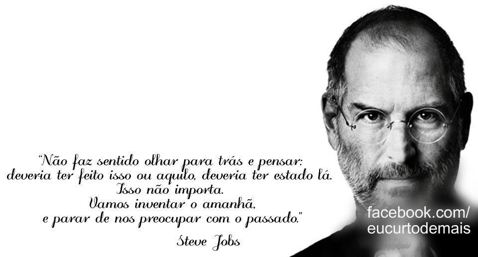 Frases Do Steve Jobs Para Facebook Frases Para Facebook