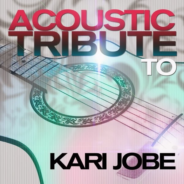 Kari Jobe - Acoustic Tribute to Kari Jobe (2013) English Christian Album Download