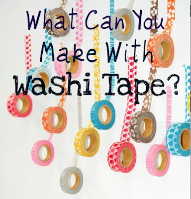 Washi Tape Ideas, what to do with washi tape