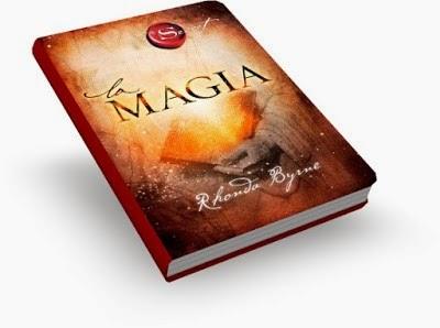 La Magia (Rhonda Byrne) [Poderoso Conocimiento]