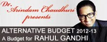 ALTERNATIVE BUDGET 2012-13 by Dr. Arindam Chaudhuri