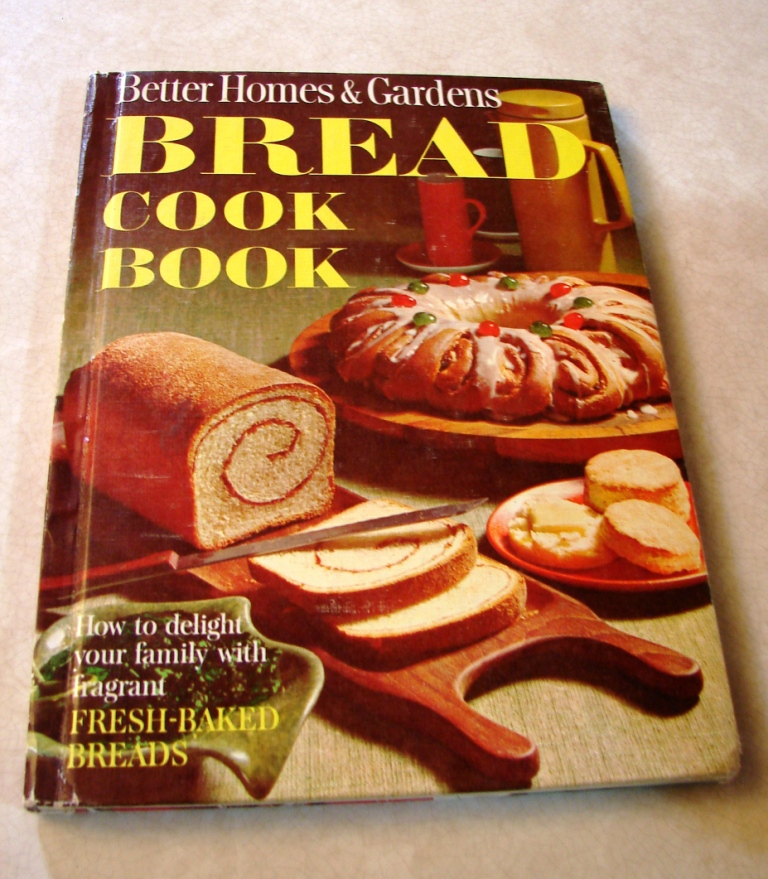 I Found This Recipe In One Of My Older Cookbooks Better Homes And Gardens Bread Cookbook From 1963