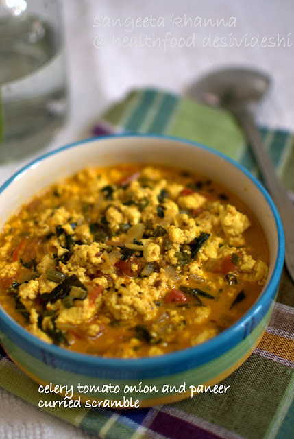 Celery, tomatoes, onion and paneer curried scramble...