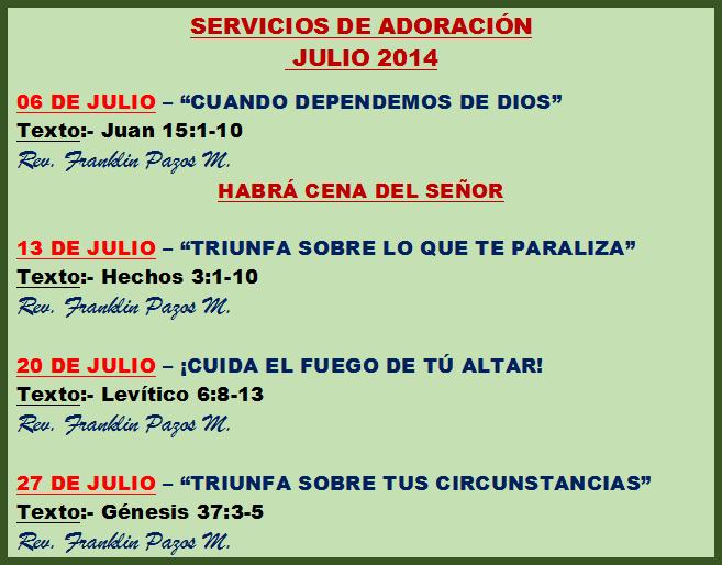 SERVICIOS DE ADORACIÓN - JULIO 2014