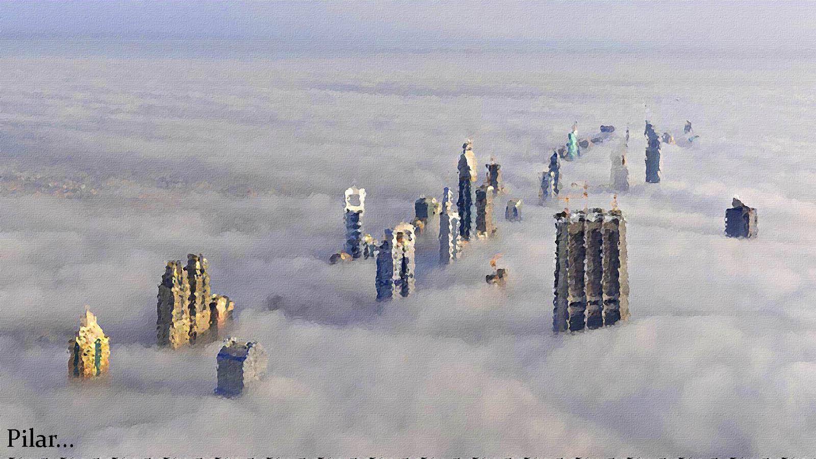 Pilar Y Sus Complices Nubes Altas O Edificios Altos Dubai