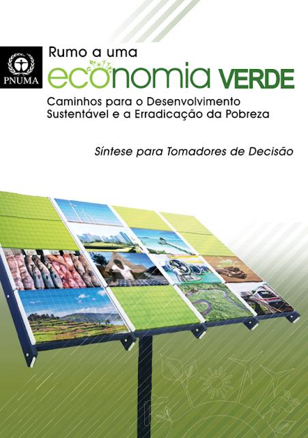 Rumo a uma Economia Verde: Caminhos para o Desenvolvimento Sustentável e a Erradicação da  Pobreza