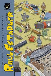 El maravilloso pequeño gran mundo de Raúl Estadler