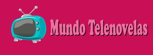 Mundo Telenovelas :: Telenovelas Online