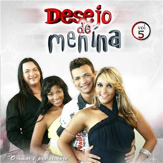Desejo De Menina - O Amor � Pra Sempre Vol.5