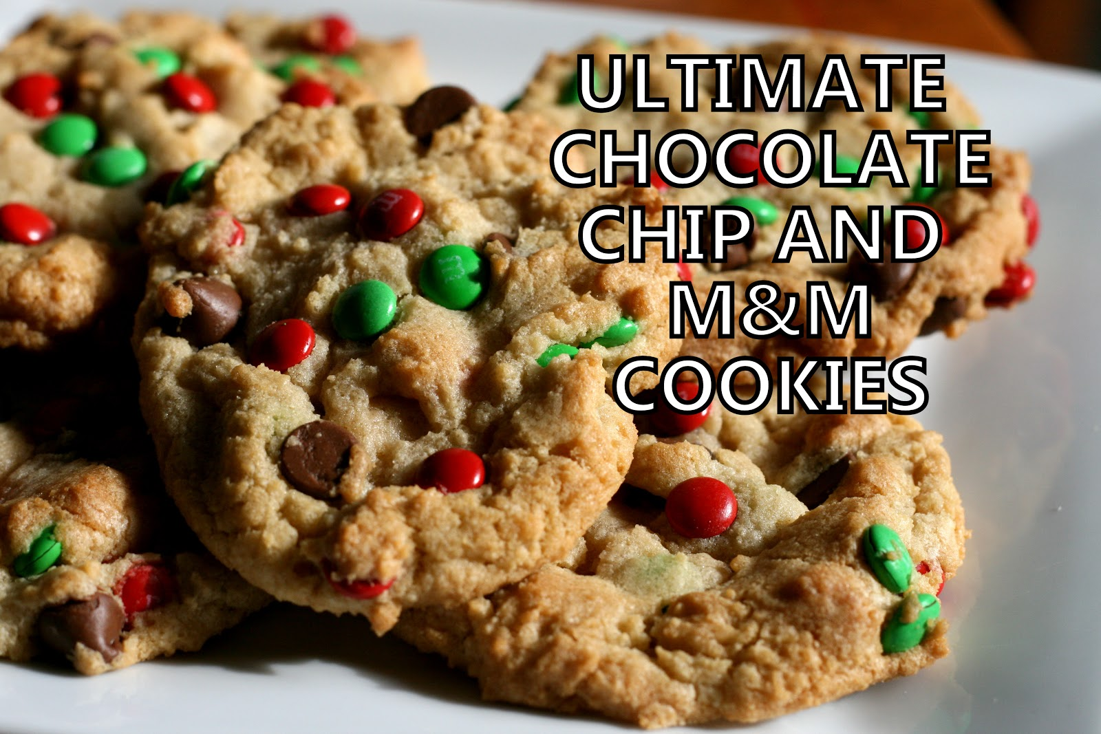 Millions of Miles: Ultimate Chocolate Chip and M&M Cookies