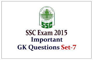List of Important General Awareness Questions for Upcoming SSC Exam 2015