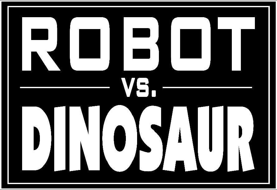 Robot vs. Dinosaur - Chicago