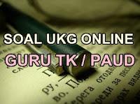 LATIHAN SOAL UKG ONLINE UNTUK GURU TK/PAUD | SHARE WITH DIDIK HR