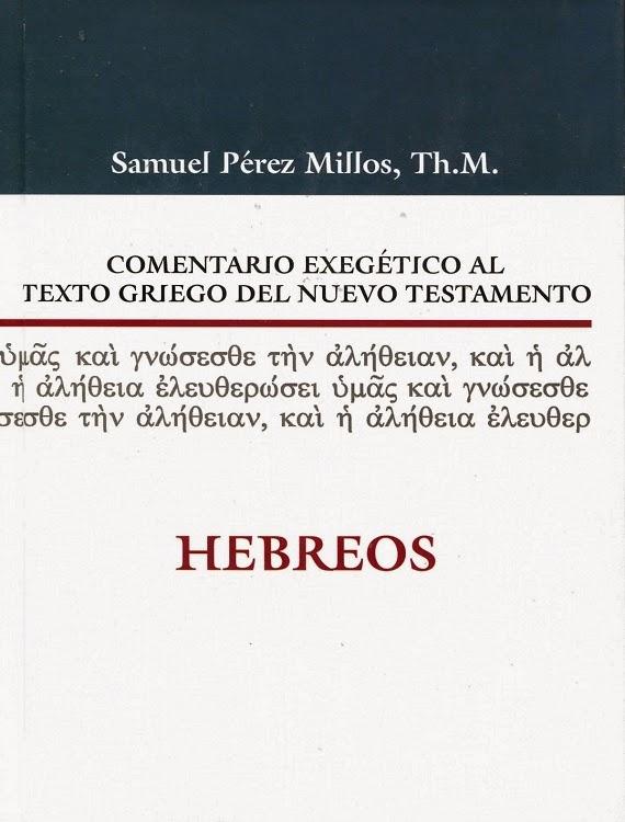 Comentario Exegético Al Texto Griego Del Nuevo Testamento-Hebreos-