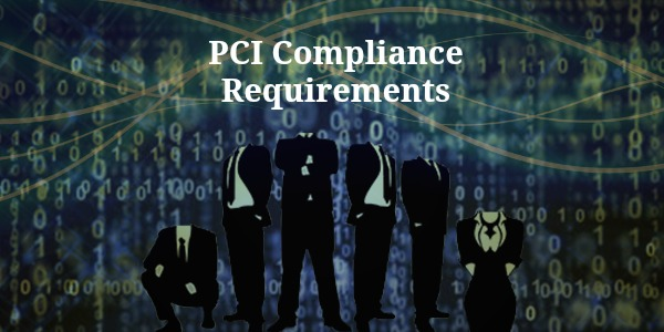 PCI Compliance Requirements