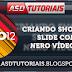 Criando Show de Slide com Nero Video 12