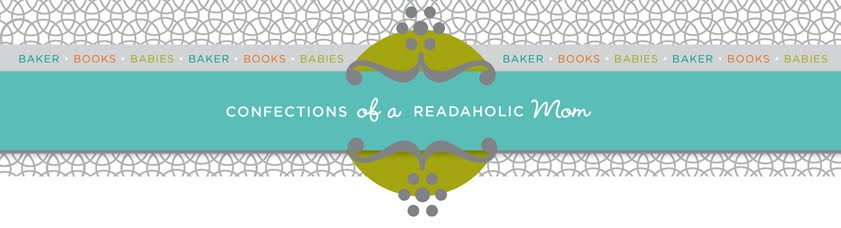 Confections of a Readoholic Mom