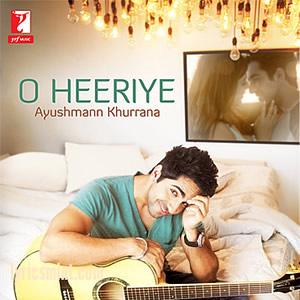 O Heeriye - Ayushmann Khurrana