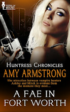 A Fae in Fort Worth - Book 2 in the Huntress Chronicles series.