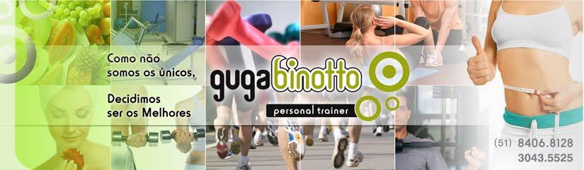 GUGA BINOTTO - PERSONAL TRAINER