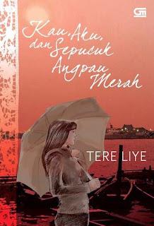 Jual Novel Kau, Aku dan Sepucuk Angpau Merah Tere Liye Surabaya