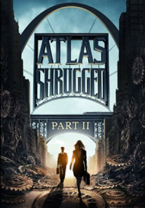 Atlas Rung Chuyn 2: Cuc nh Cng - Atlas Shrugged 2: The Strike (2012) Vietsub