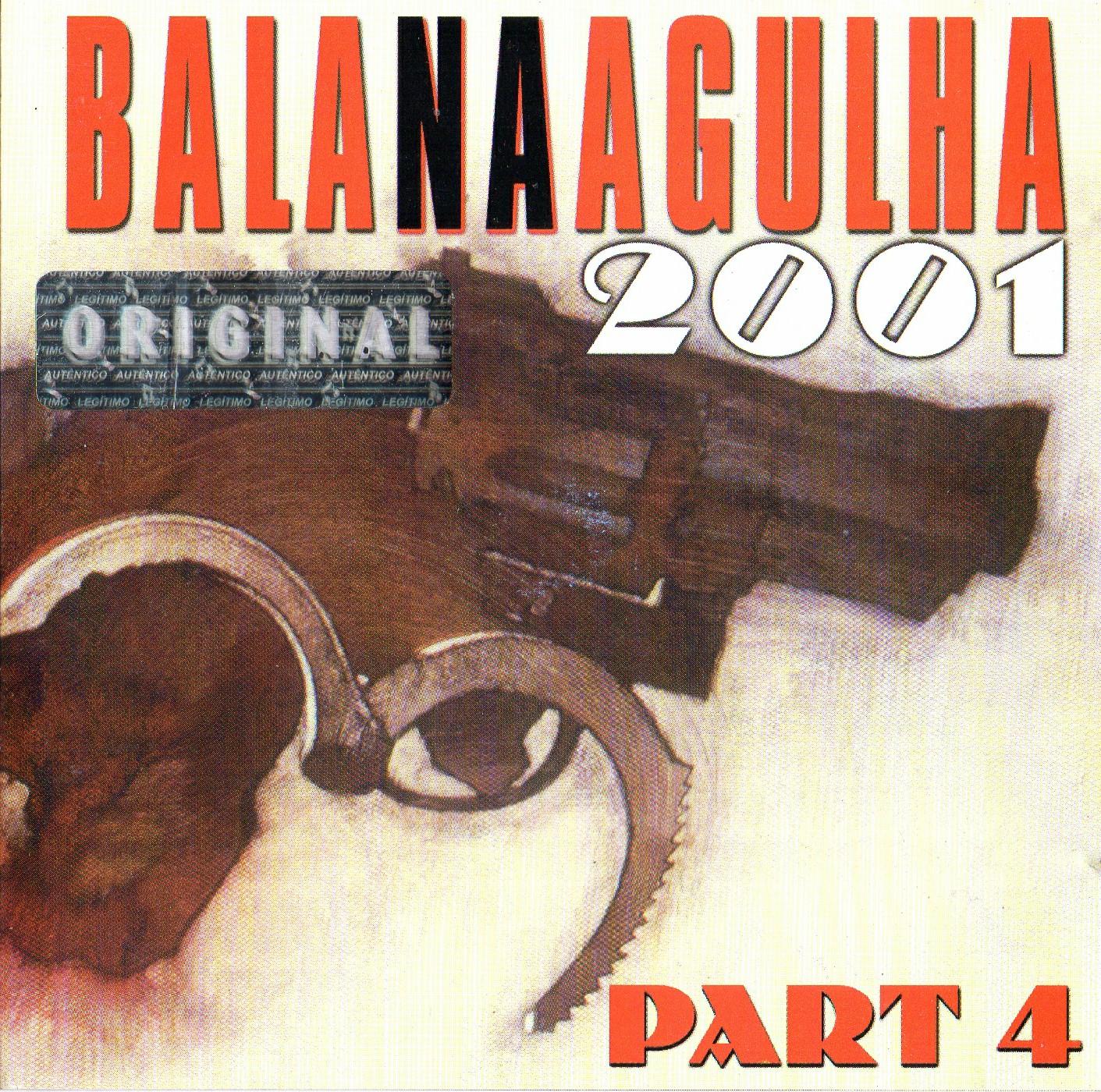 BALA NA AGULHA 2001 PART 4