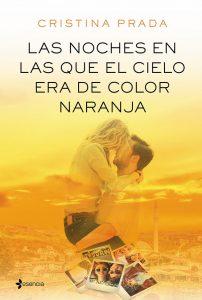Las noches en las que el cielo era de color naranja, Cristina Prada