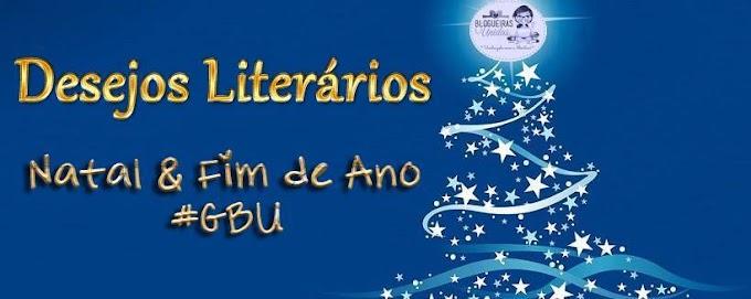 Desejos Natalinos e Literário - Natal GBU