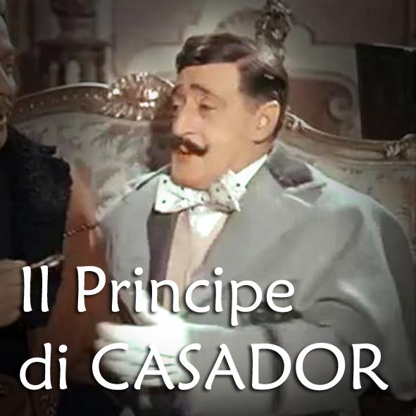 Diventa FAN del Principe di CASADOR