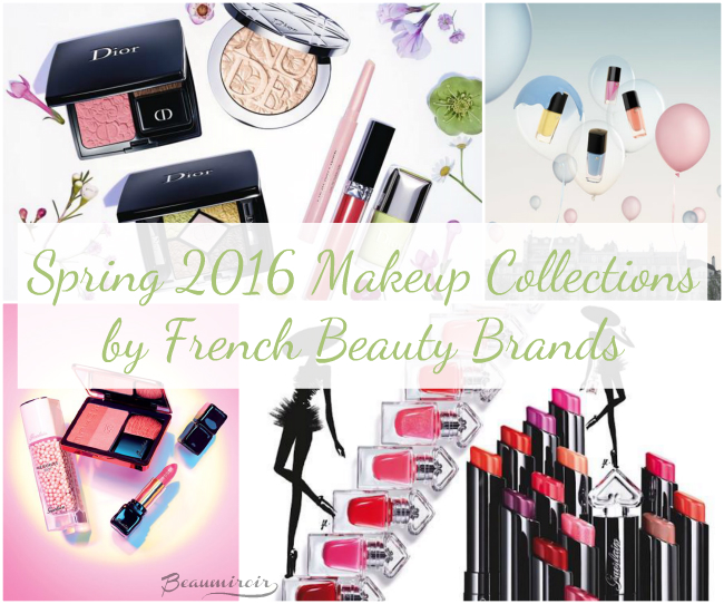 Spring 2016 Makeup Collections by French Beauty Brands