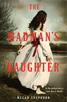 https://www.goodreads.com/book/show/12291438-the-madman-s-daughter