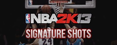 NBA 2K13 List of Player's Signature Shots