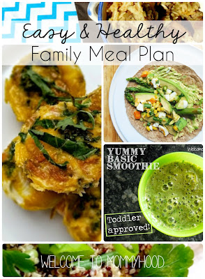 Healthy meal plans: family friendly and kid approved - a healthy week of meal ideas by Welcome to Mommyhood #healthymealplans, #healthyrecipes, #easyhealthyrecipes