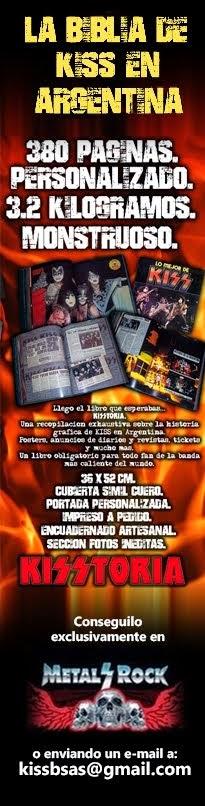 Kisstoria: La Biblia de Kiss en la Argentina