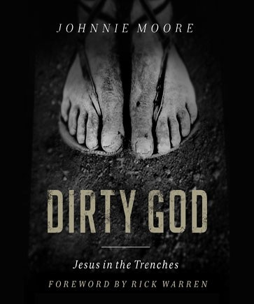 Dirty God : Jesus in the Trenches