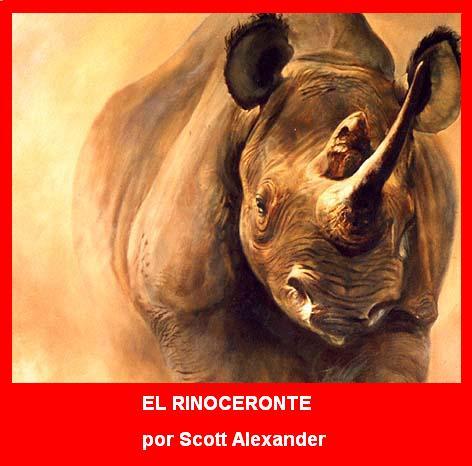 El Rinoceronte - Scott Alexander