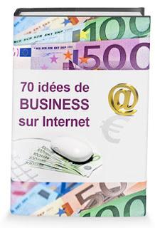 70 idées de Business sur Internet