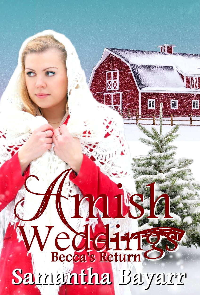 Amish Weddings: Becca's Return