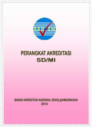 Download Perangkat Akreditasi Dan Aplikasi Skoring Evadir Sd Mi 2014 Operator Sekolah