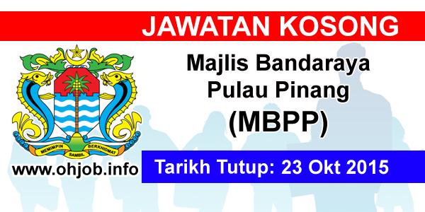 Jawatan Kerja Kosong Majlis Bandaraya Pulau Pinang (MBPP) logo www.ohjob.info oktober 2015