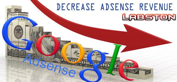 decrease Adsense Revenue
