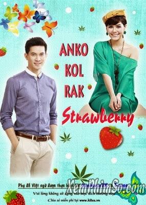 Anko Kon Ruk Strawberry Trọn Bộ Vietsub - Anko Kon Ruk Strawberry Phim Thái Lan