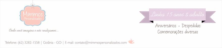 Mimmos Personalizados - Linha 15 Anos & Adulto