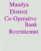 Mandya District Central Co-operative Bank Ltd Recruitment 2014