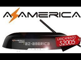 NOVA ATUALIZAÇÃO AZAMERICA S2005 HD V1.09.15583 - 30-01-2016