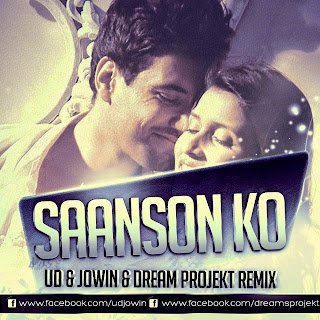 Saanso Ko - UD,Jowin & Dream Projekt Remix