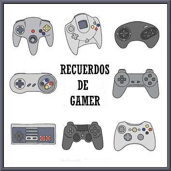 RECUERDOS DE GAMER