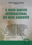 Livro: O Novo Direito Internacional do Meio Ambiente
