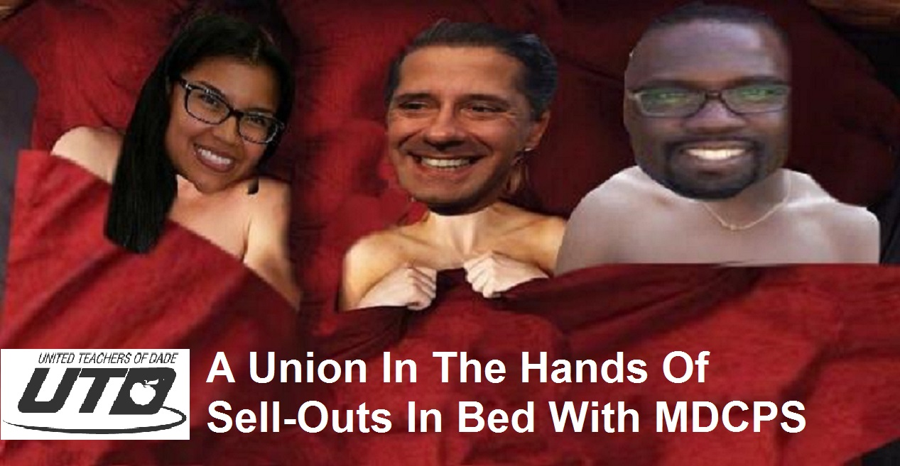 UTD: A Union In The Hands Of Sell-outs In Bed With MDCPS